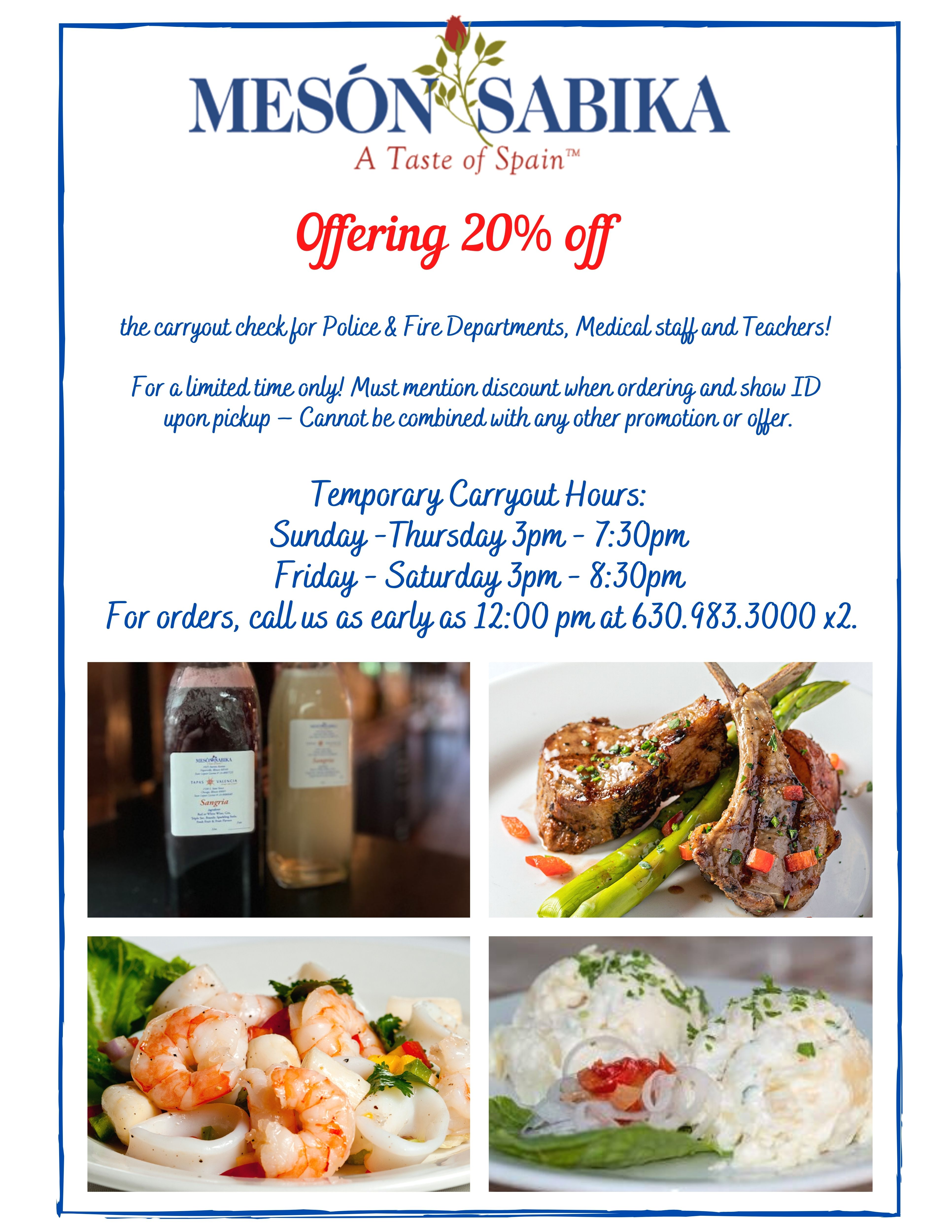 Offering 20% off the carryout check for Police & Fire Departments, Medical staff and Teachers! For a limited time only! Must mention discount when ordering and show ID upon pickup